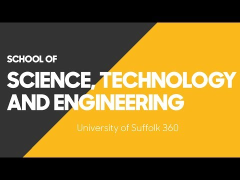 University of Suffolk 360 - School of Science, Technology and Engineering