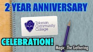 mtg the tolarian community college 2 year anniversary celebration video
