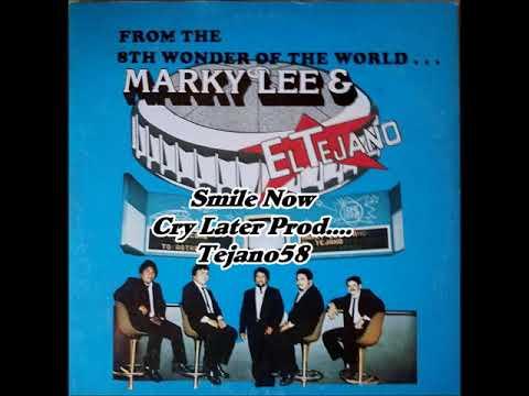Marky Lee & El Tejano Band....Dios Mio