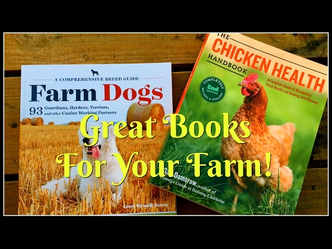 BOOKS! Livestock Guardian Dogs & Other Farm Dogs & Chicken Health!