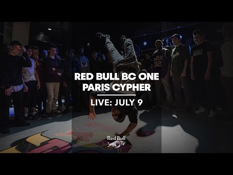LIVE: Red Bull BC One Paris Cypher 2017