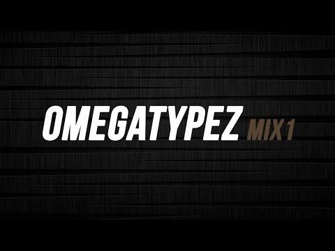 Omegatypez Mix #1 | by Maarhz