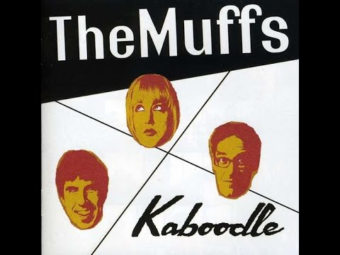 The Muffs - 2011 - Kaboodle (Full Album)