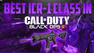 best icr 1 class setup in black ops 3 best bo3 class setups