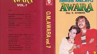 OM Awara Ida Laila & S. Achmadi Vo 7