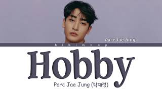 Parc Jae Jung (박재정) - Hobby (취…