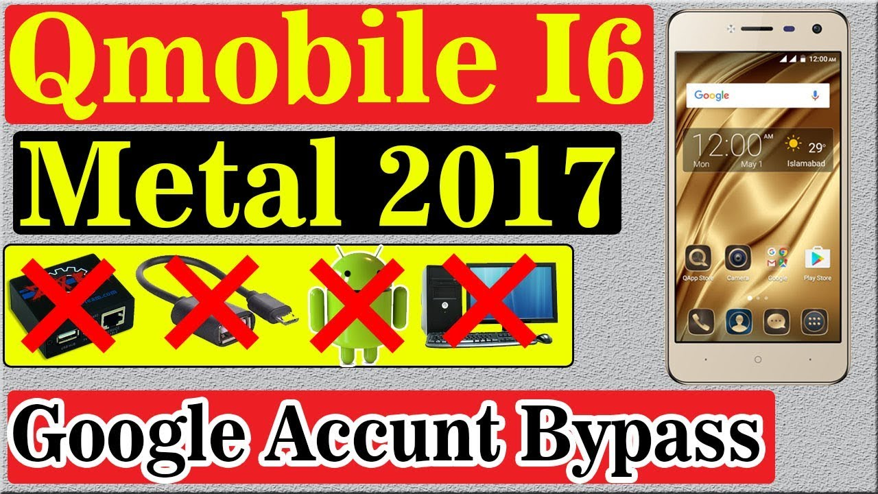 Qmobile I6 metal 2017 Google Account Bypass | Without PC OTG | New