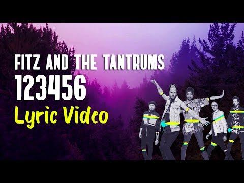 Fitz And The Tantrums - 123456 (Lyrics)
