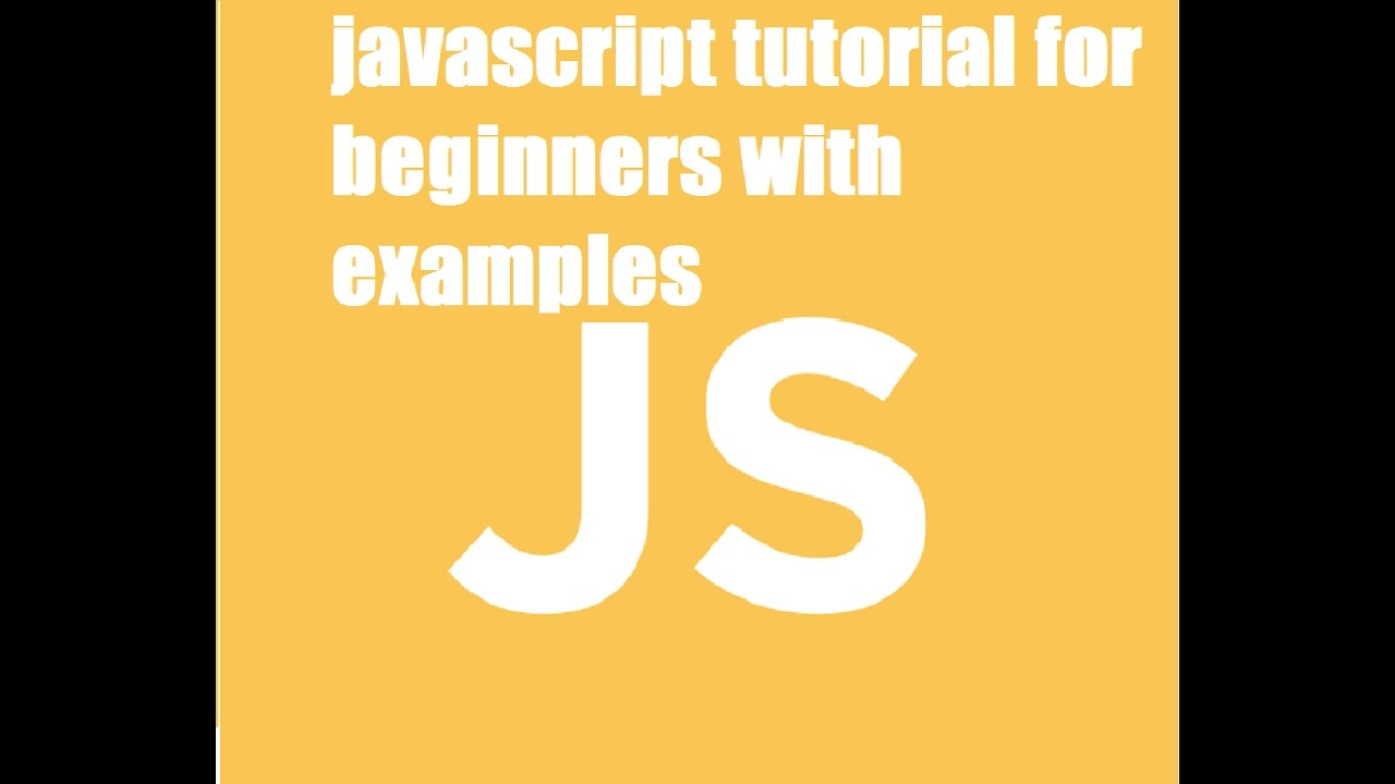 Javascript tutorial for beginners with examples youtube baditri Images