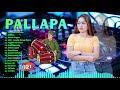 New Pallapa Full Album Terbaru 2021 | EMAS HANTARAN, Cidro 2, Tanpa Batas Waktu #trending