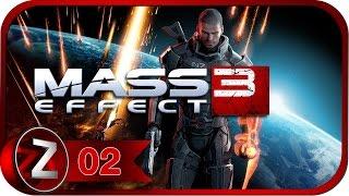 Mass Effect 3 Прохождение на русском #2 - Марс атакует [FullHD|PC]