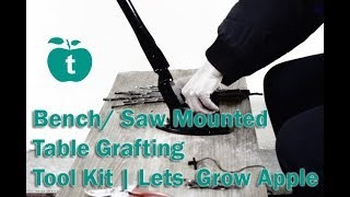 Bench/ Saw Mounted Table Grafting Tool Kit