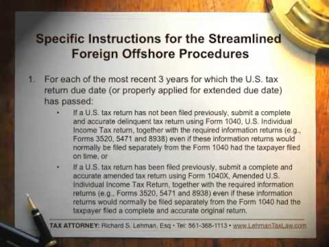 IRS Streamlined Filing Compliance Procedures explained by Richard S. Lehman Esq.