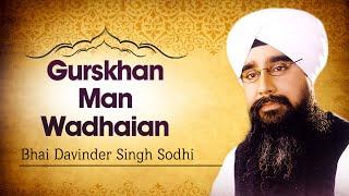 Bhai Davinder Singh Sodhi - Gurskhan Man Wadhaian - Wadhaian