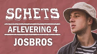 Schets Podcast | Aflevering 4: Josbros