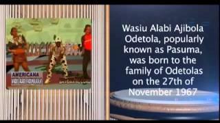 AGOGO AYO BIOGRAPHY OF WASIU ALABI PASUMA