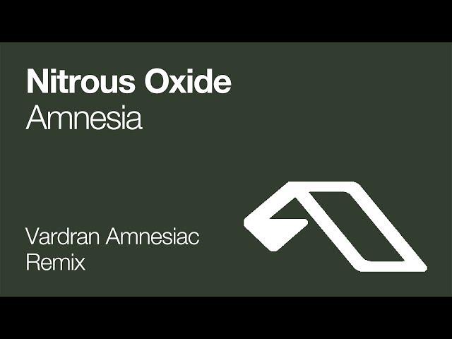 Nitrous Oxide - Amnesia (Vardran's Amnesiac Remix)