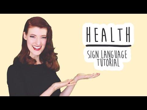 Health - Sign Language Tutorial (BSL)