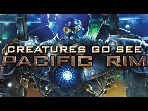 Creatures Go See Pacific Rim (Movie Trip)