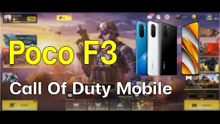 Poco F3 ทดสอบเกม Call Of Duty Mobile