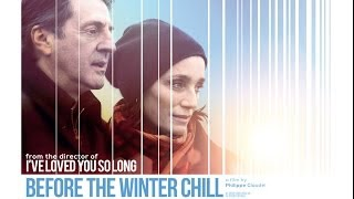'Before The Winter Chill' trailer - In Cinemas 9 May 2014