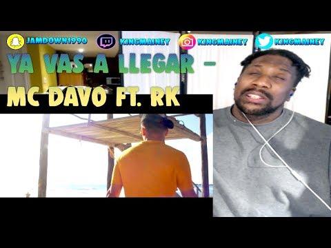(SPANISH)Ya Vas A Llegar - Mc Davo Ft. RK (Video Oficial) REACTION!!
