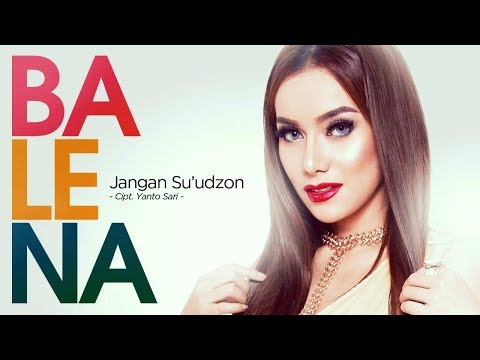 Balena - Jangan Su'udzon (Official Radio Release)