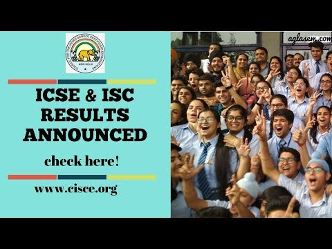 ICSE & ISC Results 2018 | Pass Percentage | Toppers