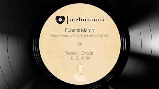 Frédéric Chopin I Funeral March I melómanos.com