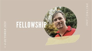 Fellowship (Gavin Maree) | Sunday Evening Service