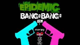 Epidemic SP @ BANG! BANG! Vol.1 (Set Mayo 2015)