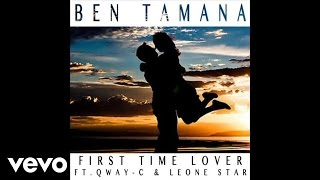 Ben Tamana - First Time Lover