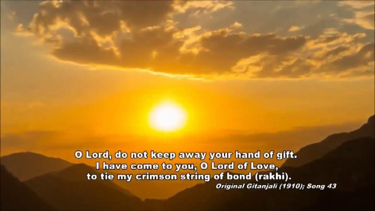 Gitanjali (Song Offerings) # 43 - Rabindranath Tagore