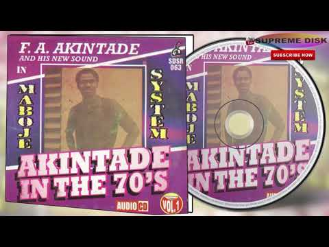 Yoruba Music:► Sir Francis Akintade -  Akintade in the 70's Vol.1[Full Album]