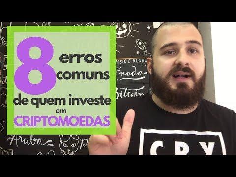 8 Erros comuns de quem investe em Criptomoedas!