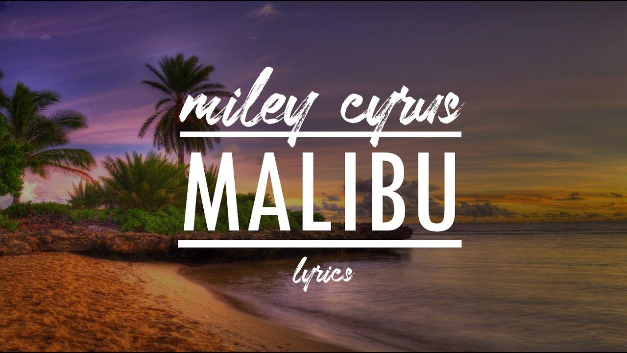 Download Miley Cyrus - Malibu LYRICS