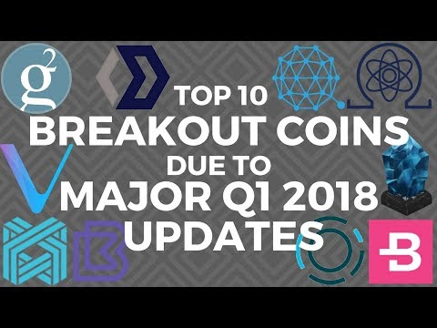 Top 10 coins with HUGE BREAKOUT POTENTIAL due to HIDDEN Updates in February & March 2018!