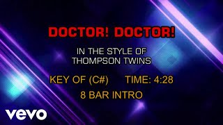 Thompson Twins - Doctor! Doctor! (Karaoke)