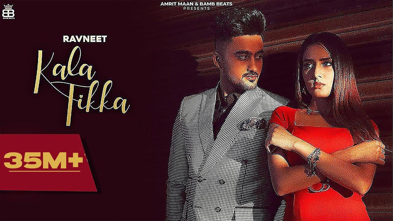 Kala Tikka (Official Video) Ravneet | Akaisha - Latest Punjabi Songs 2021 - New Punjabi Song 2021