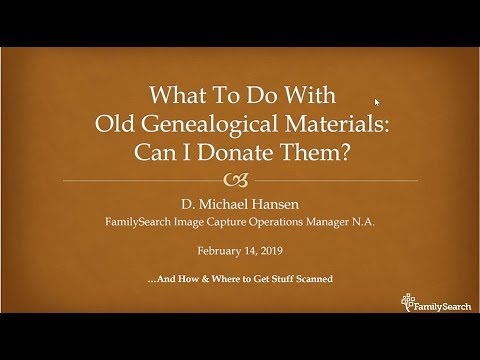 What to Do With Old Genealogical Materials? Can I Donate Them? - Michael Hansen