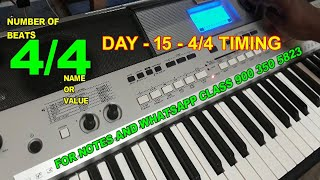MUSIC CLASS IN TAMIL / DAY 15 / 4/4 TIMING