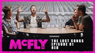 McFly | The Lost Songs | Episode 01 - Red