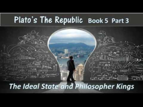 Plato's Republic Book 5 Part 3