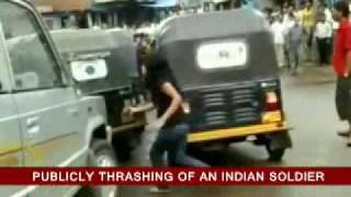 Publicly Thrashing Of An Indian Soldier