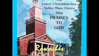 """I Need You To Help Me""- The Lower Chattahoochee Valley Mass Choir"