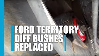 Ford territory with diff bushes replaced