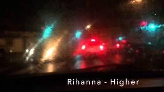 Rihanna - Higher (unofficial music video)