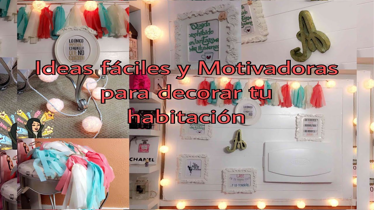Ideas f ciles y motivadoras para decorar tu habitaci n for Ideas faciles para decorar una habitacion