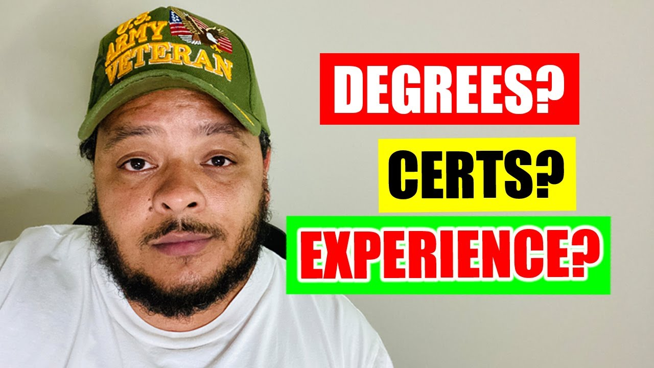 What's More Important: Degrees, Certifications, or Experience?