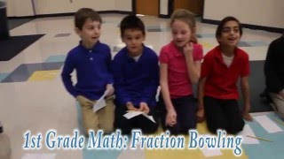 The Nysmith School: 1st Grade Math - Fraction Bowling